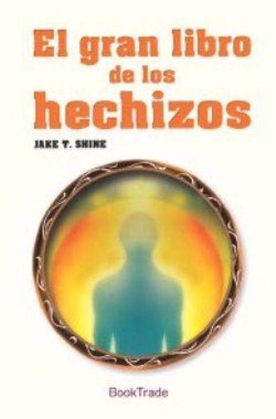 Imagen de EL GRAN LIBRO DE LOS HECHIZOS