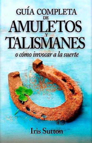 Imagen de GUIA COMPLETA AMULETOS Y TALISMANES