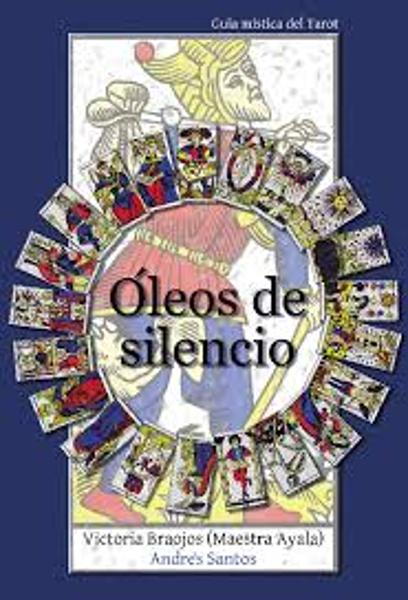 "Imagen de Manual de Tarot ""Óleos de silencio"""