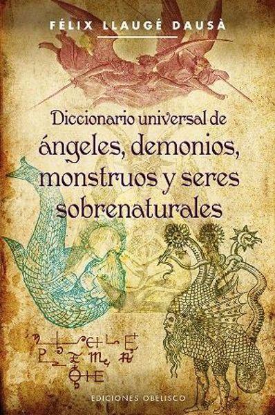 Imagen de DIC UNIVERSAL ANGELES DEMONIOS MONSTRUOS Y SERES SOBRENATURALES