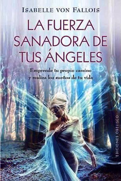 Picture of LA FUERZA SANADORA DE TUS ANGELES