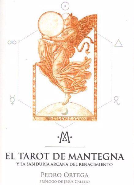 Imagen de EL TAROT DE MANTEGNA Y LA SABIDURIA ARCANA DEL RENACIMIENTO PEDRO ORTEGA