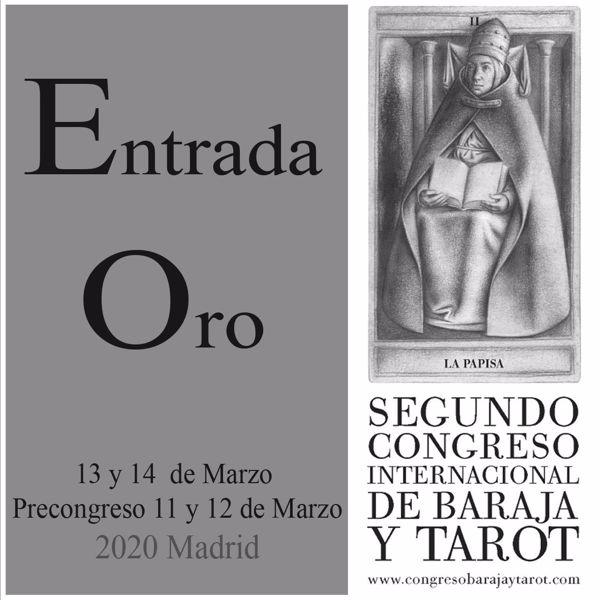 Imagen de  Entrada Oro para el día 13 y 14 de marzo al II Congreso internacional de Baraja y Tarot.