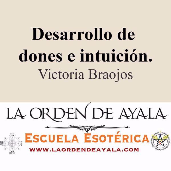 Imagen de Desarrollo de dones e intuición. Victoria Braojos.