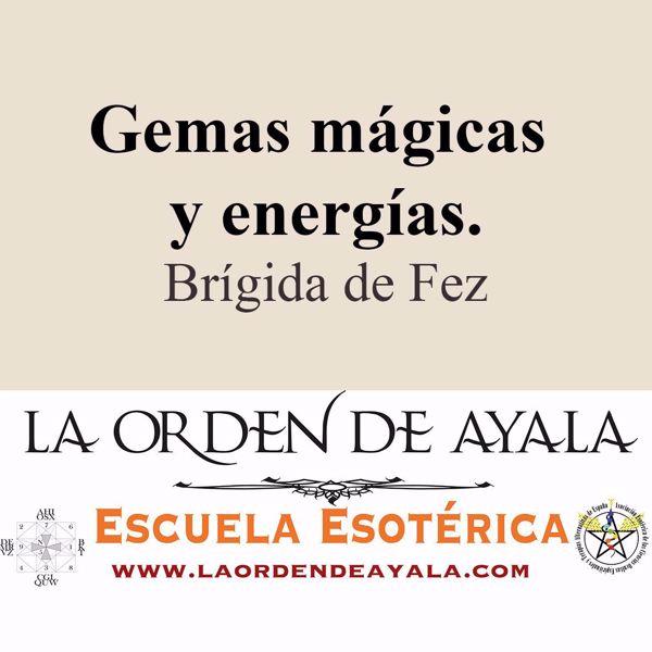 Imagen de Gemas mágicas y energías. Brígida de Fez.