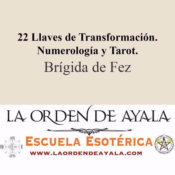 Imagen de 22 llaves de transformación. Numerología y tarot. Brígida de Fez.