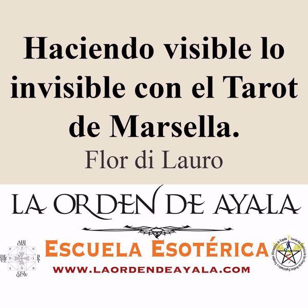 Picture of Haciendo visible lo invisible con el Tarot de Marsella. Flor di Lauro.