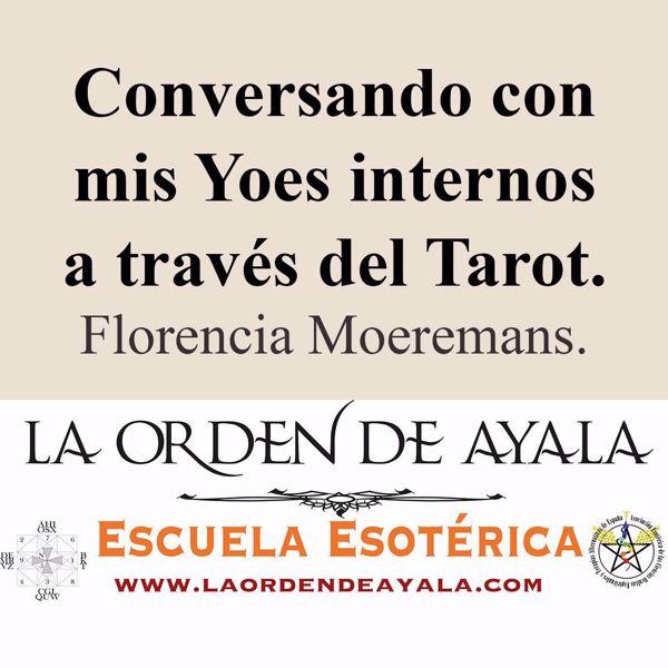 Imagen de Conversando con mis Yoes internos a través del Tarot. Florencia Moeremans.