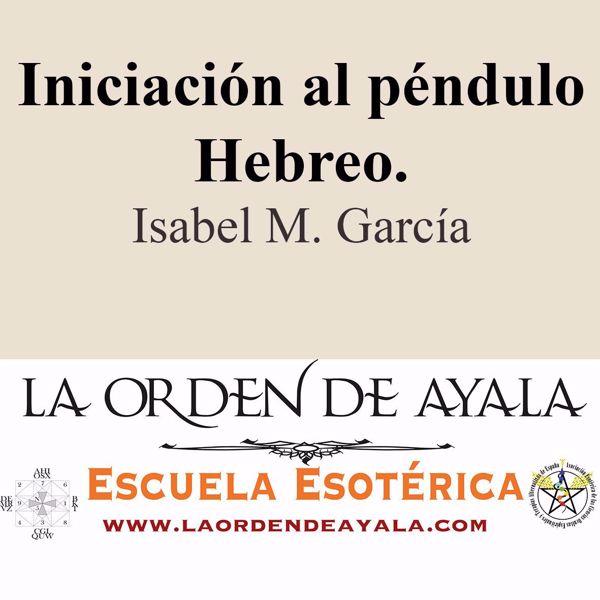 Imagen de Iniciación al péndulo hebreo. Isabel María García.